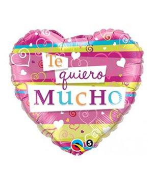 "Te Quiero Mucho 18"" Minimo 3 Unid"