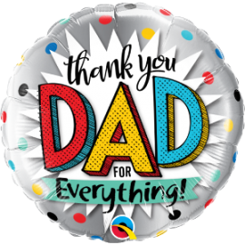 """18"""" Thank You Dad For Everything  (Minimo 3 Unid)"""