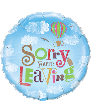 "Sorry You´re Leaving 18"" (minimo 3 Unid)"